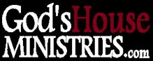 GodsHouseMinistries.com